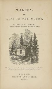 "Henry David Thoreau ""Walden"" or, Life in the Woods"" (1854)"
